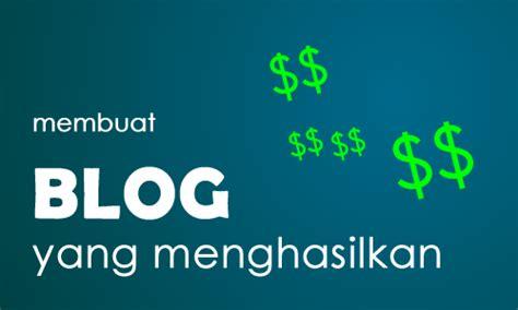 membuat wordpress menghasilkan uang cara menghasilkan banyak uang hanya lewat blog