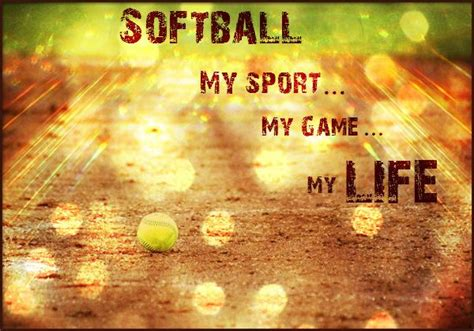 softball sayings fav images amazing pictures