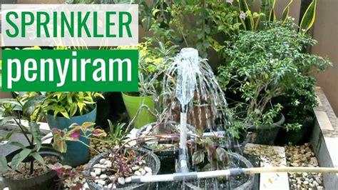 cara membuat pohon natal sederhana cara membuat sprinkler penyiram tanaman sederhana youtube