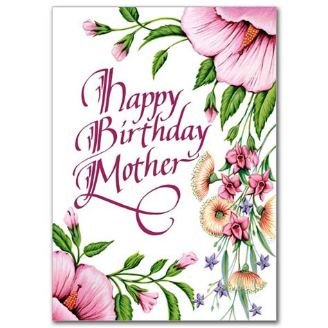 printable happy birthday mother cards happy birthday mother birthday card