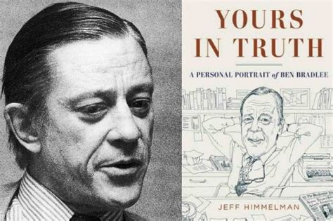 yours in a personal portrait of ben bradlee legendary editor of the washington post books the 15 most scandalous revelations in jeff himmelman s