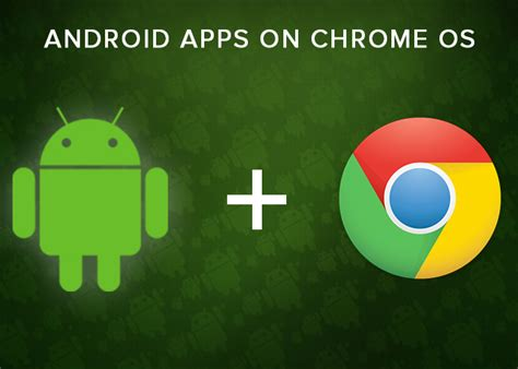 chrome app android android apps on chrome os is a revolution about to begin magespider