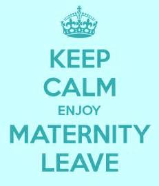 image gallery maternity leave good luck