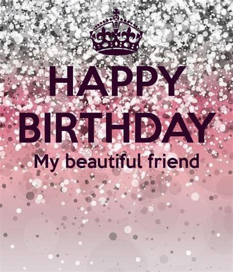 Happy Birthday My Friend Quotes 25 Best Friend Birthday Quotes On Pinterest Birthday