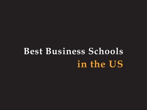 Best Business Schools Mba by Best Business Schools In Us