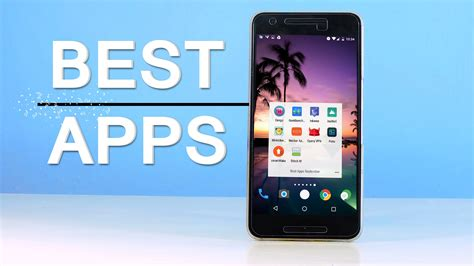 best android mobile apps best 10 android apps of 2016 best mobile deals