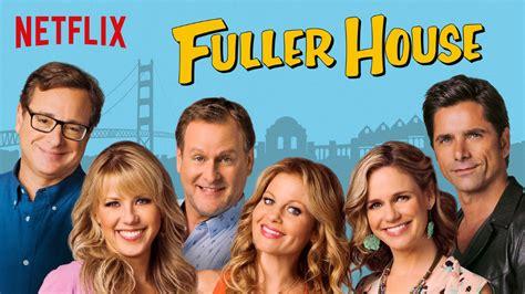 netflix full house trzeci sezon serialu quot fuller house pełniejsza chata