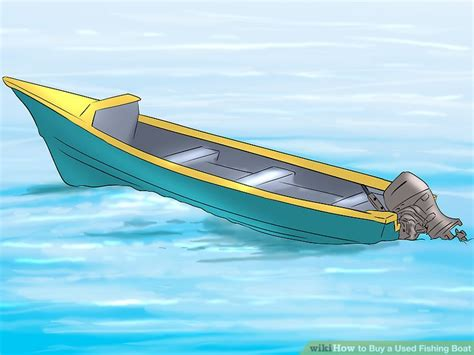 buy hibious fishing boat 3 ways to buy a used fishing boat wikihow