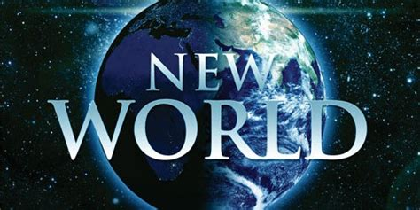 The New World is Coming What will you do?   by Doug Scott