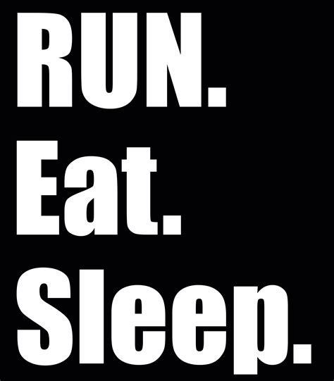 Eat Sleep run eat sleep south shields award winning running