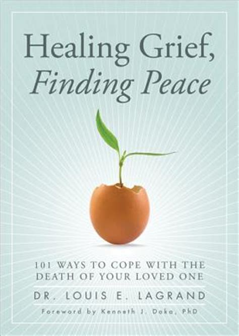 finding peace a workbook on healing from loss rejection neglect abandonment betrayal and abuse books healing grief finding peace 101 ways to cope with the