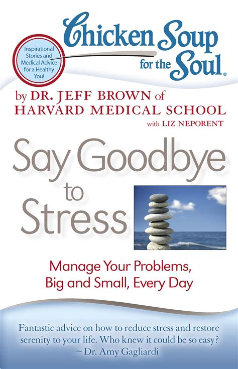 dr brown books chicken soup for the soul say goodbye to stress book by