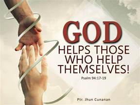 them selves god helps those who help themselves daily thoughts