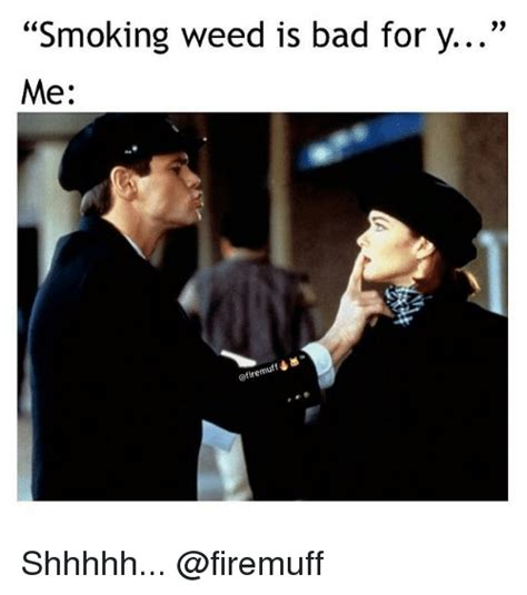 Smoking Is Bad Meme - 25 best memes about smoking weed smoking weed memes