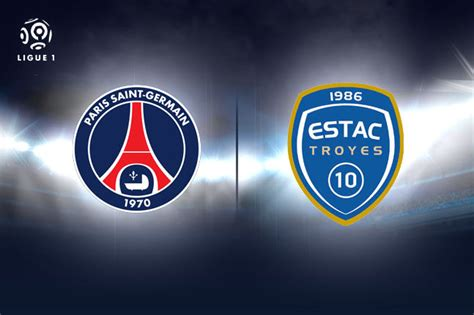 Calendrier Ligue 1 Troyes Psg Psg Troyes Les Notes