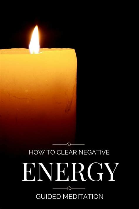 negative energy removal meditation for removal of negative 25 b 228 sta negative energy quotes id 233 erna p 229 pinterest