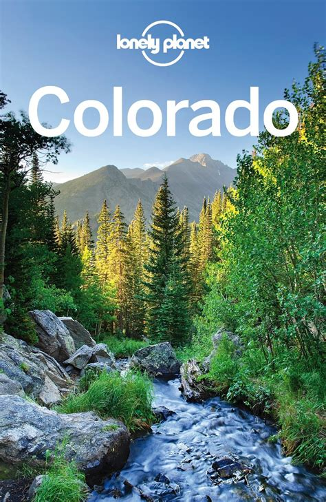 Lonely Planet Colorado Travel Guide Free Ebooks Download