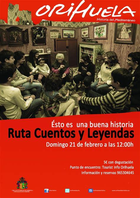 cuentos y leyendas de turismo organiza el domingo una ruta para conocer la historia de orihuela a trav 233 s de cuentos y