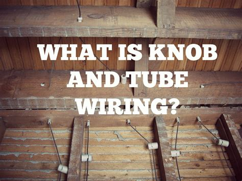 what is knob and wiring