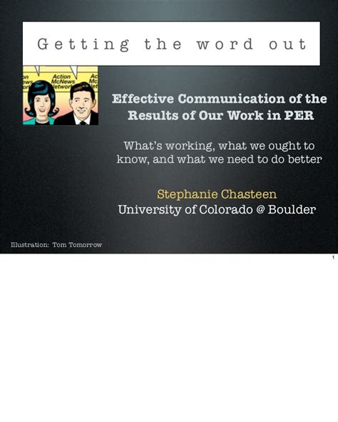 Getting The Word Out by Getting The Word Out Effective Communication Of The