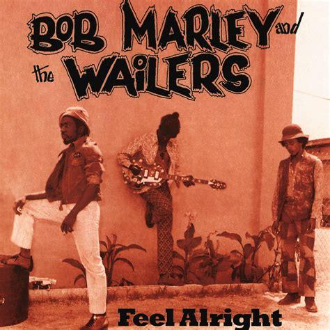 feeling alright bob marley the wailers music fanart fanart tv
