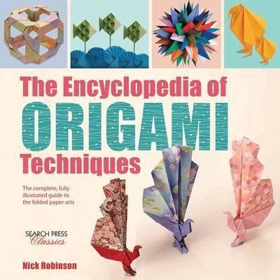 Origami Encyclopedia - the encyclopedia of origami techniques