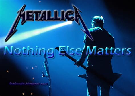 metallica nothing else matter metallica nothing else matters metallica fans or