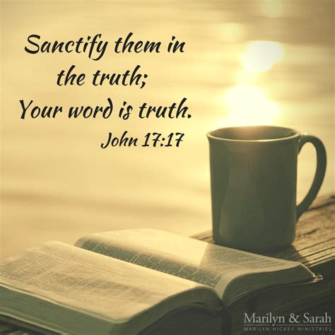 john 17 17 nkjv sanctify them by your truth faithful in christ