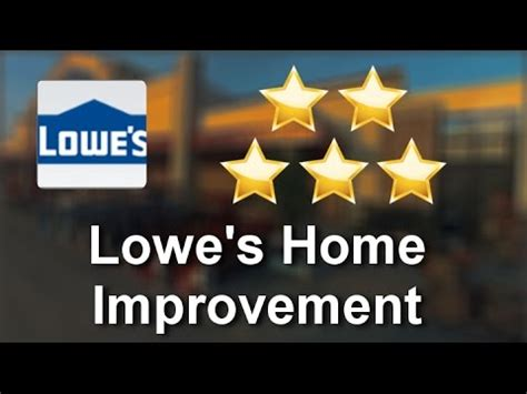 lowe s home improvement anaheim great five review by