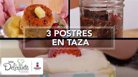 youtube cocina postres 3 postres en taza cocina delirante youtube