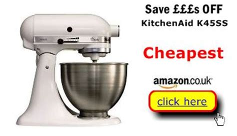 Kitchen Aid Uk Price by Best Buys For You Uk Compare Kitchenaid K45ss Prices Uk