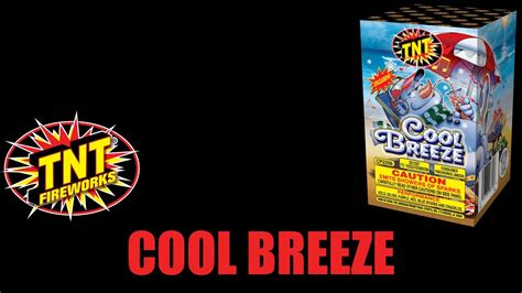 cool breeze cool breeze tnt fireworks 174 official video youtube