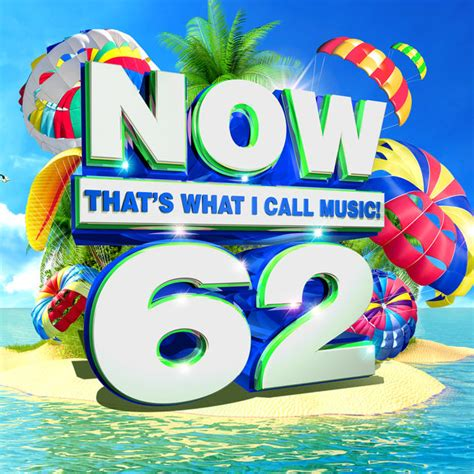 now 57 various artists now that s what i call music vol 62 by various artists