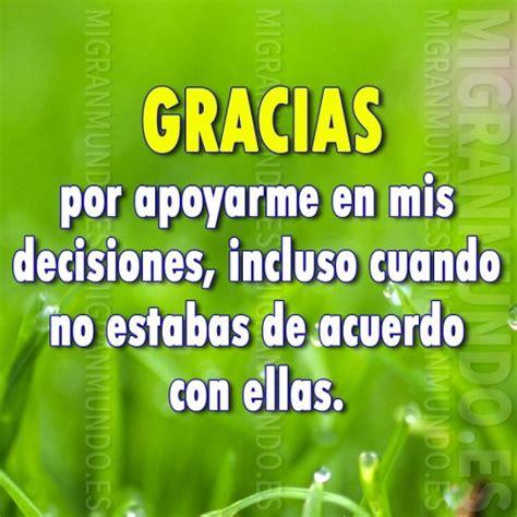 gracias por siempre mi amor por apoyarme por gracias por apoyarme en mis decisiones mi gran mundo