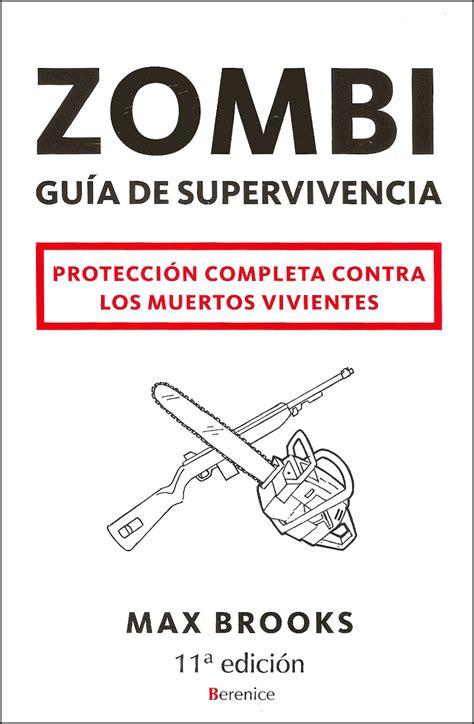 libro zombi gua de supervivencia zombi gu 237 a de supervivencia