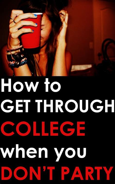 Is Partying Like A College Looking To Get Laid by When You Re In College But Don T Like To