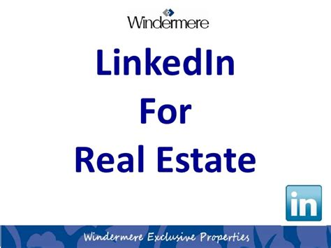 Linkedin Real Estate Mba by Linked In For Real Estate Social Media Marketing