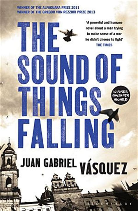 the sound of things juan gabriel v 225 squez the sound of things falling the list