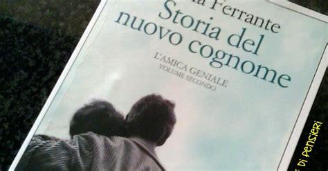 storia del nuovo cognome scarabocchi di pensieri storia del nuovo cognome elena ferrante