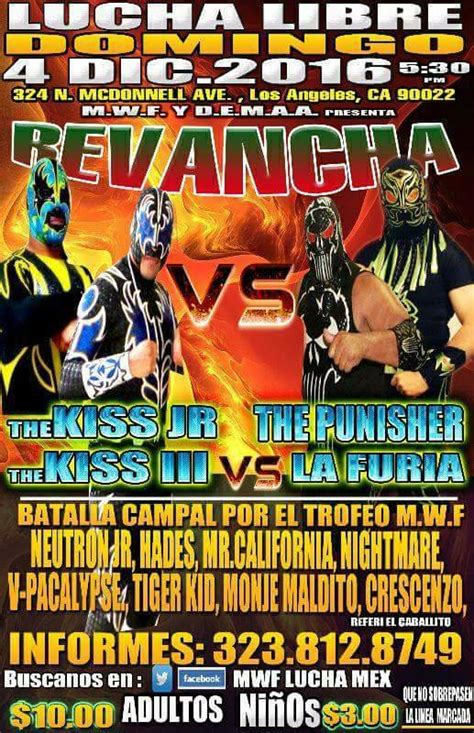 upcoming mwf lucha libre la ca
