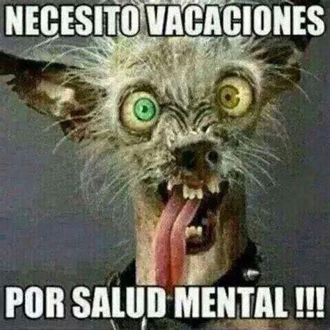 imagenes de vacaciones urgentes necesito vacaciones por salud mental i don t even need