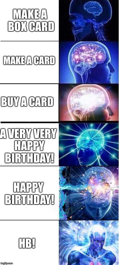 Brain Meme Generator - image tagged in expanding brain extended imgflip