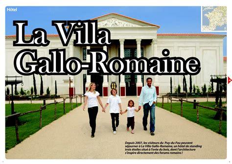 La Villa Gallo Romaine Puy Du Fou 4707 by Calam 233 O H 244 Tel Villa Gallo Romaine Au Puy Du Fou