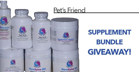 Supplement Giveaways - pet s friend supplement bundle giveaway dogs naturally magazine