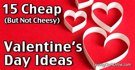 easy cheap valentines ideas 15 cheap s day ideas and save money