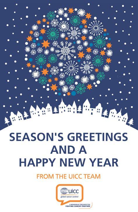 seasons greetings and new year 2018 e cards season s greetings and a happy new year uicc