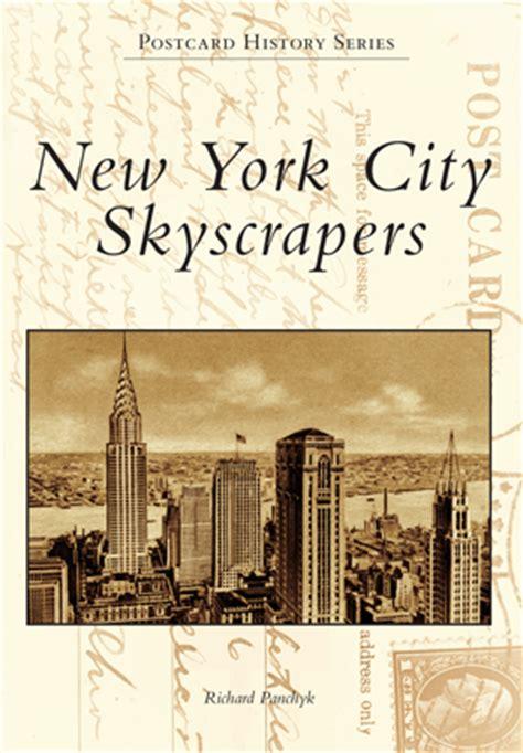New York City Skyscrapers By Richard Panchyk Arcadia