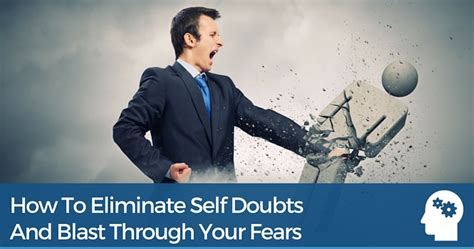 How to eliminate self doubts and blast through your fears property resource shop