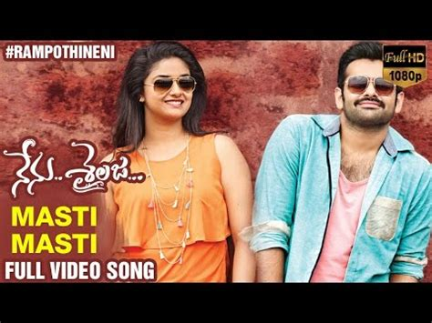 film single raditya dika full movie mp4 masti masti full video song nenu sailaja telugu movie
