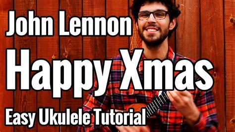 tutorial war is over john lennon happy christmas war is over ukulele